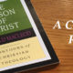 "A Critical Review of Donald Macleod's ""The Person of Christ"""
